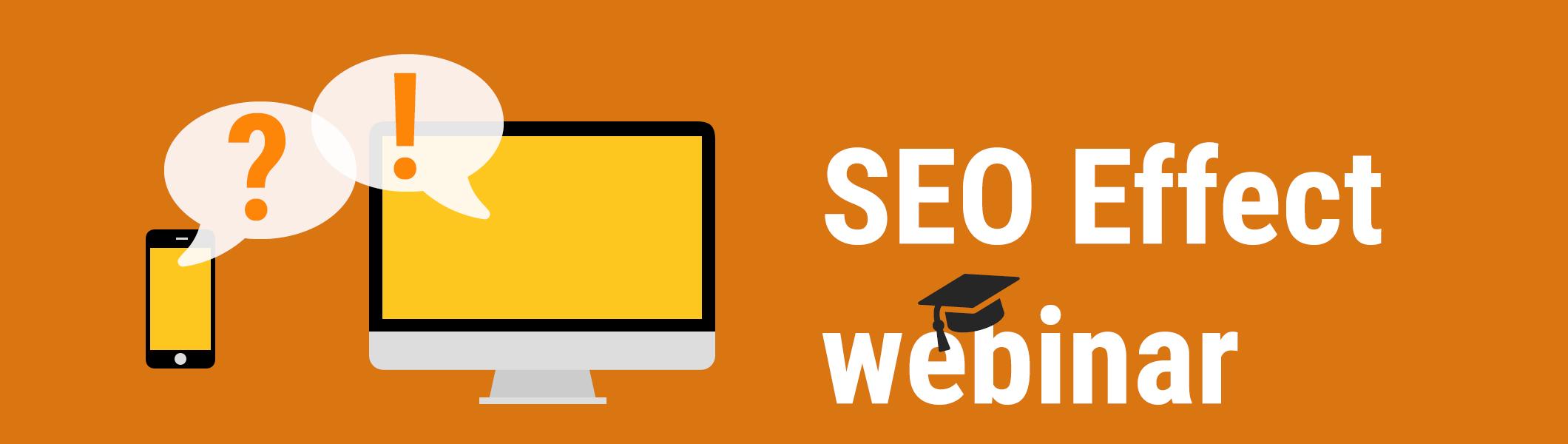 SEO webinar, gratis webinars van SEO Effect